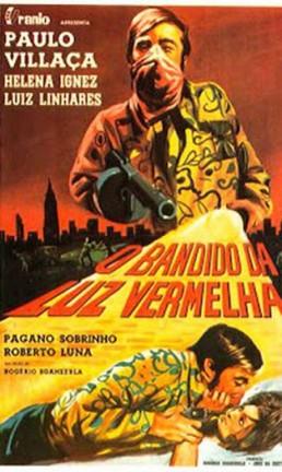 """Cartaz do filme """"O bandido da luz vermelha"""" Foto: Divulgação"""