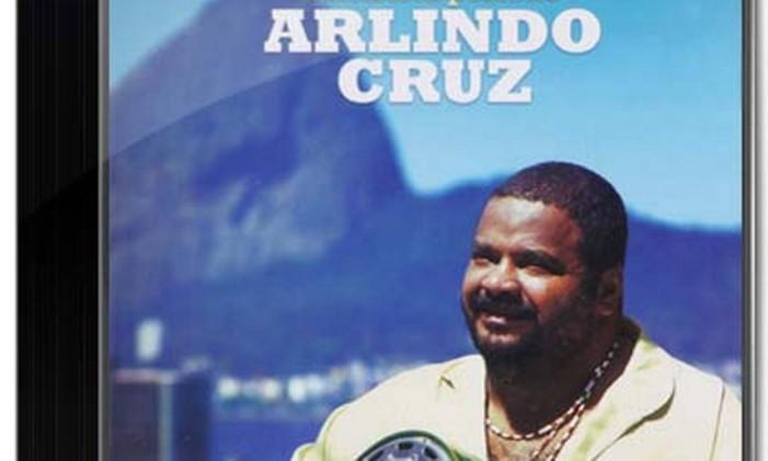 Capa do CD Sambista Perfeito, de Arlindo Cruz (2007) Foto: Divulgação
