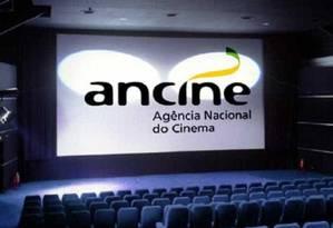 Ancine Foto: Reprodução