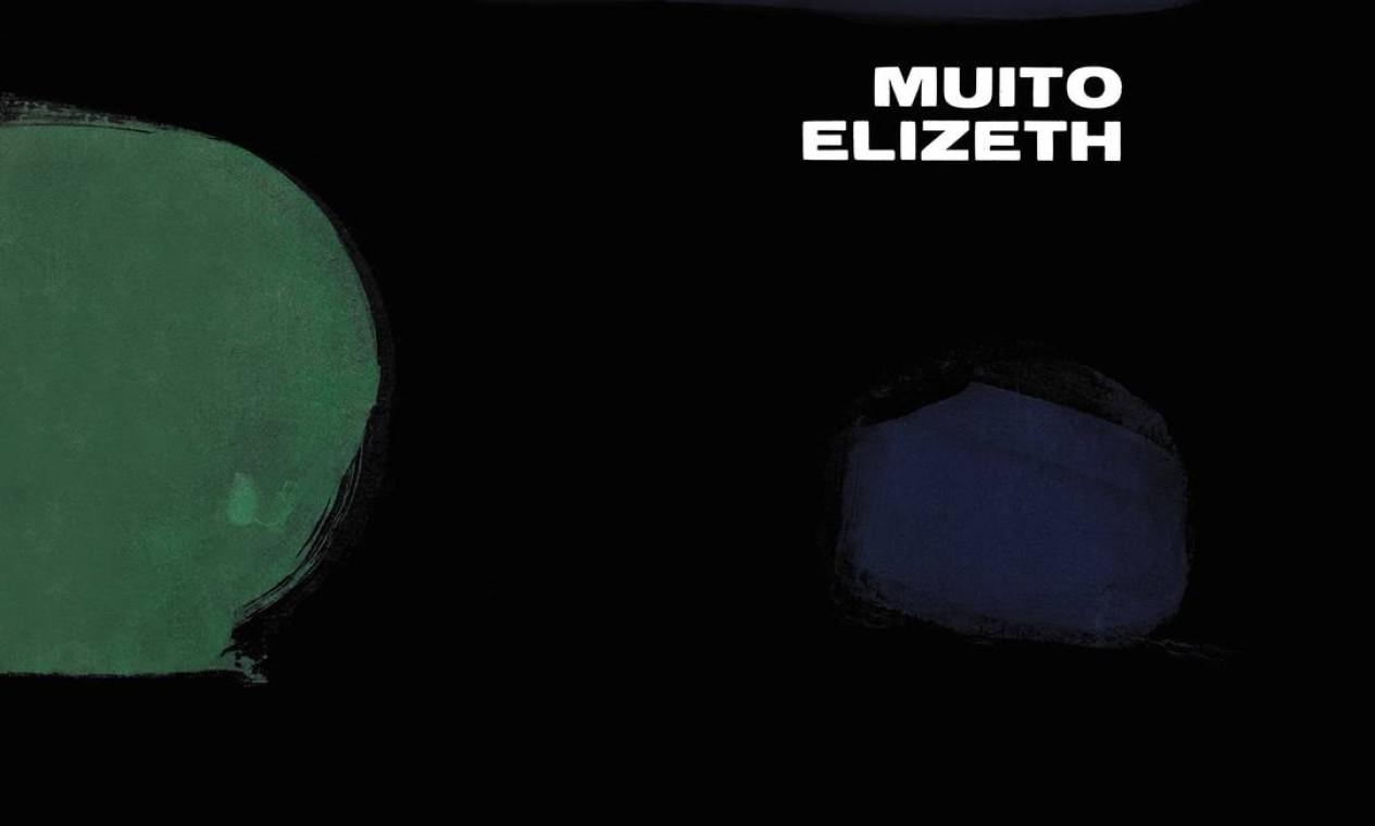 """Produzido por Moacyr Silva, """"Muito Elizeth"""" (1966) reforça sua versatilidade, entre o regional e a bossa-jazz. Foto: Divulgação"""