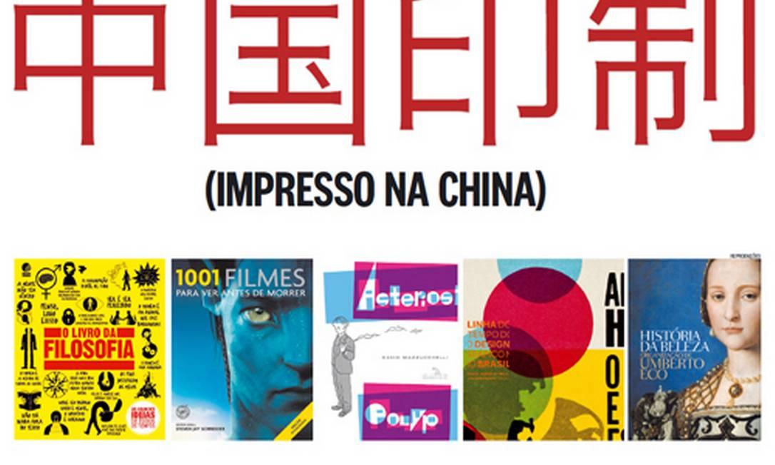 Nos últimos meses, toneladas de livros impressos na China desembarcaram nos portos do Brasil Foto: Reproduções