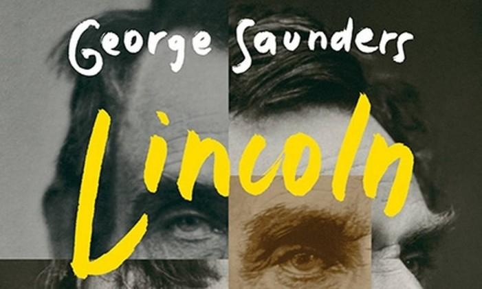 """Capa do livro """"Lincoln no limbo"""", de George Saunders Foto: Divulgação"""