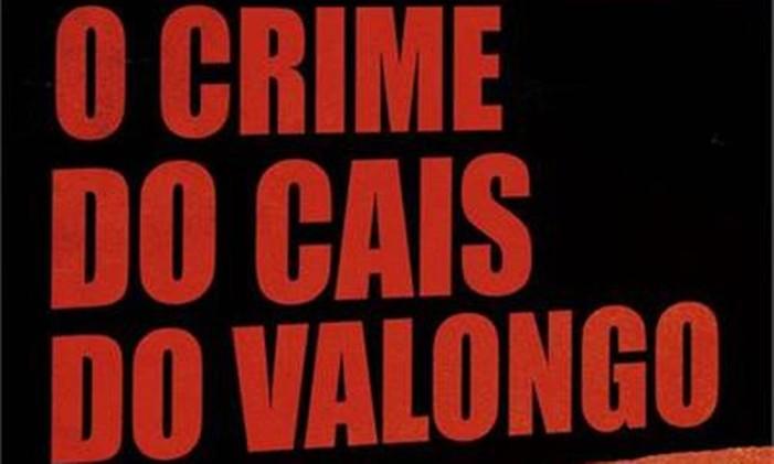 """Capa de """"O crime do Cais do Valongo"""", de Eliana Alves da Cruz Foto: Divulgação"""