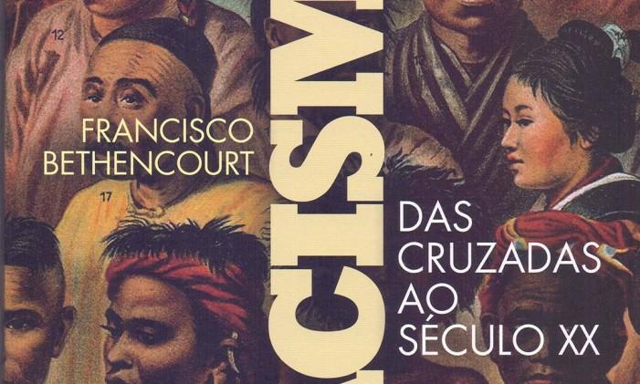 """Capa do livro """"Racismos"""", de Francisco Bethencourt Foto: Divulgação"""