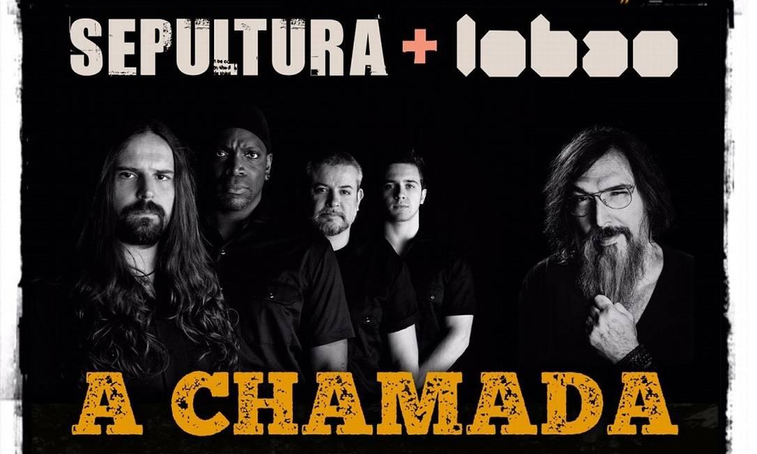 Cartaz dos shows de Sepultura e Lobão Foto: Divulgação