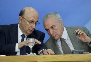 O ministro da Fazenda Henrique Meirelles e o presidente Michel Temer Foto: Jorge William / Agência O Globo
