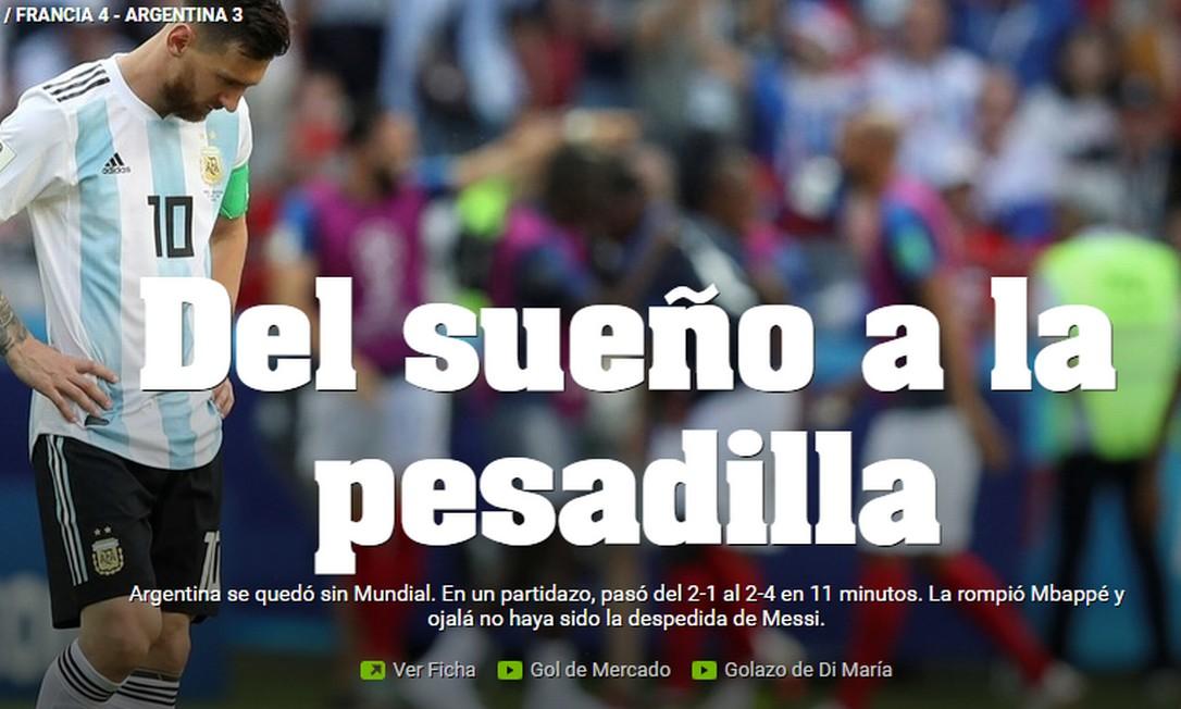 Imprensa internacional repercute eliminação da Argentina para a França -  Jornal O Globo 3508408e12412