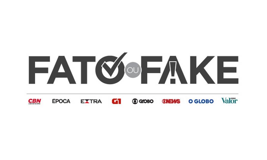 Fato ou Fake, serviço de checagem de conteúdo suspeito Foto: O GLOBO