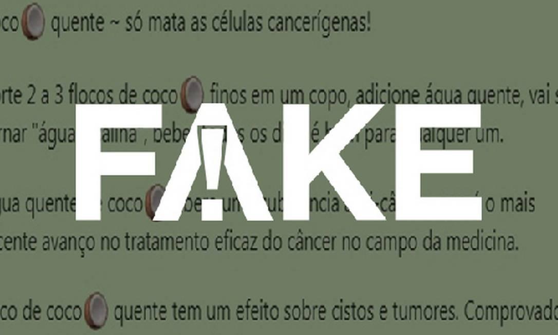 Mensagem #FAKE diz que coco quente cura câncer Foto: Reprodução