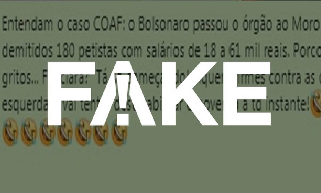 É #FAKE que Coaf tenha 180 funcionários que ganham mais de R$ 18 mil Foto: Reprodução
