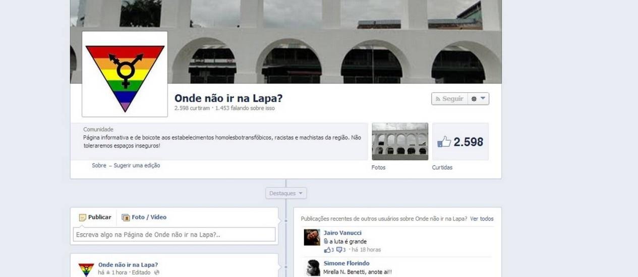 No Facebook, página 'Onde não ir na Lapa?' conta com contribuições de cariocas para denunciar casos de preconceito Foto: Reprodução