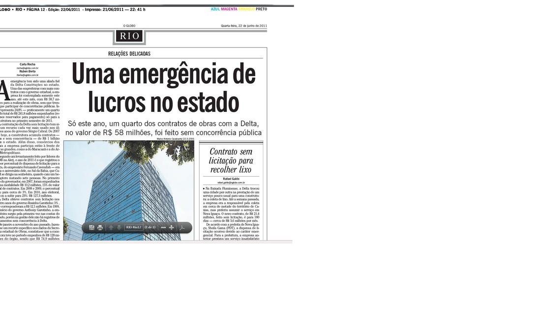 Uma emergência de lucros no estado (matéria publicada na edição de O GLOBO do dia 22/06/2011) Foto: Arquivo O Globo