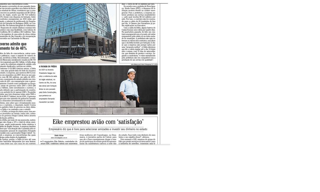 Uma emergência de lucros no estado (parte 2) Eike emprestou avião com 'satisfação' Foto: Arquivo O Globo