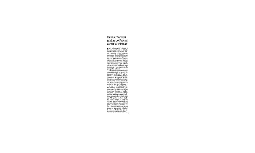 Procon cancelou multas do Procon contra a Telemar Foto: Matéria publicada na edição do dia 14/08/2010