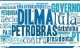 Escândalos. Ao analisar postagens que citam Dilma, Petrobras aparece com destaque