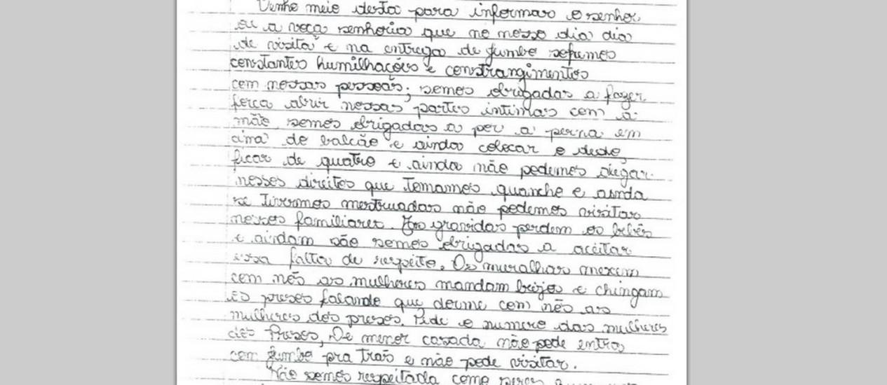 Mulher relata, em carta, as humilhações sofridas com a revista vexatória numa penitenciária de São Paulo Foto: Divulgação / Rede Justiça Criminal
