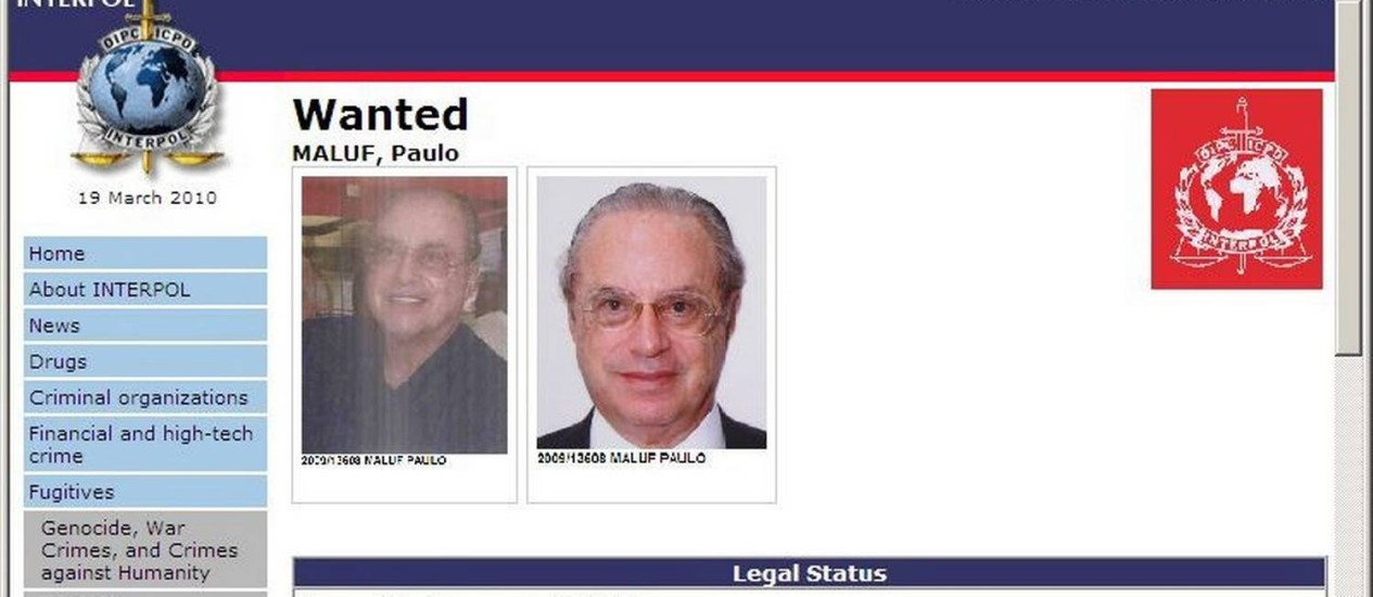 Em 2010, Paulo Maluf aparecia na página da Interpol como procurado Foto: Reprodução / Agência O Globo
