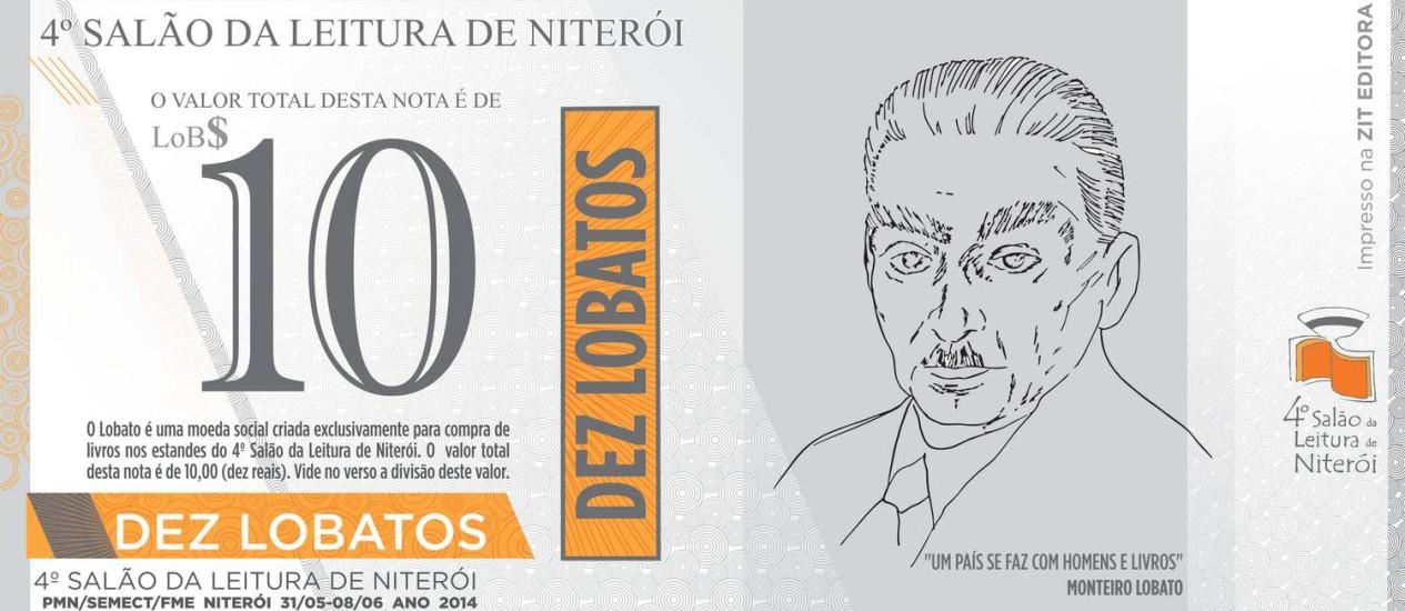 Moeda social Lobato será usada por estudantes da rede municipal durante o 4º Salão de Leitura de Niterói Foto: Divulgação/ / 4º Salão do Livro de Niterói