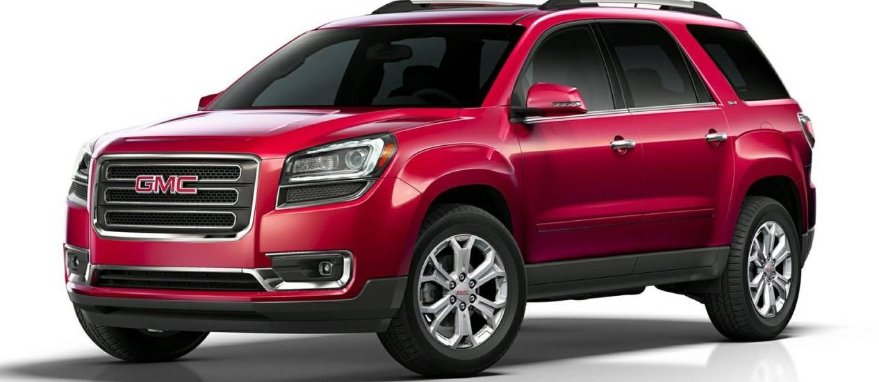 GMC Acadia full-size crossovers é um dos modelos chamados no recall da GM realizado nessa terça-feira Foto: Reprodução