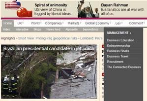 Morte de Campos na manchete do site do 'Financial Times' Foto: Reprodução site