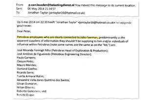 """Em e-mail a Peter Leusden, investigador da Receita da Holanda, o ex-executivo da SBM Jonathan Taylor fornece uma lista de nomes de funcionários da Petrobras """"claramente conectados"""" com Julio Faerman, representante da empresa holandesa no Brasil e acusado de intermediar o pagamento de propinas Foto: Reprodução"""