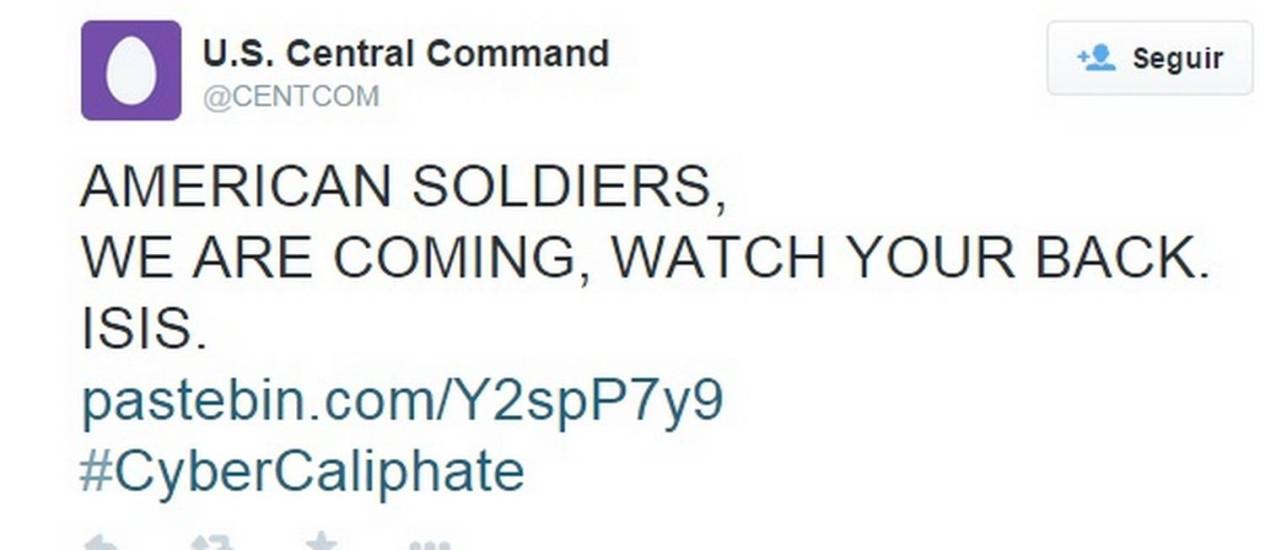 """""""Soldados americanos, estamos chegando. Tomem cuidado. Isis"""". Mensagem foi deixada no Twitter do Comando Central do Estados Unidos (Centcom) por hackers ligados os Estado Islâmico Foto: Reprodução/Twitter"""