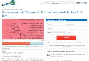 Abaixo-assinado no site Citizengo.org pede cancelamento de evento na PUC-Rio em homenagem ao Dia Internacional da Mulher Foto: Reprodução
