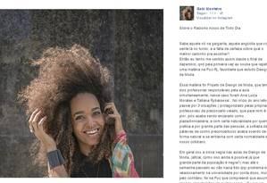 Aluna publicou texto em protesto contra comentários feitos por professoras que foram considerados preconceituosos pela jovem Foto: Reprodução/Facebook
