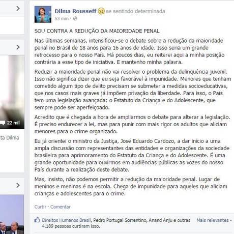 Dilma usou as redes sociais para reafirmar sua posição contra redução da maioridade Foto: Reprodução Facebook