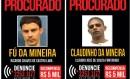 Cartaz com as fotos de Fú da Mineira e Claudinho da Mineira: procurados Foto: Divulgação