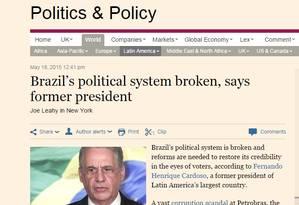 FH falou sobre o sistema político brasileiro ao 'Financial Times' Foto: Reprodução