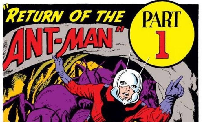 O Homem-Formiga nos quadrinhos Foto: Reprodução