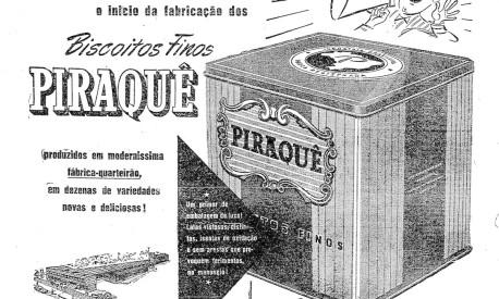 Anúncio do lançamento dos Biscoitos Finos Piraquê, fabricados segundo o modelo da Europa e da América do Norte Foto: Foto Arquivo / Agência O Globo