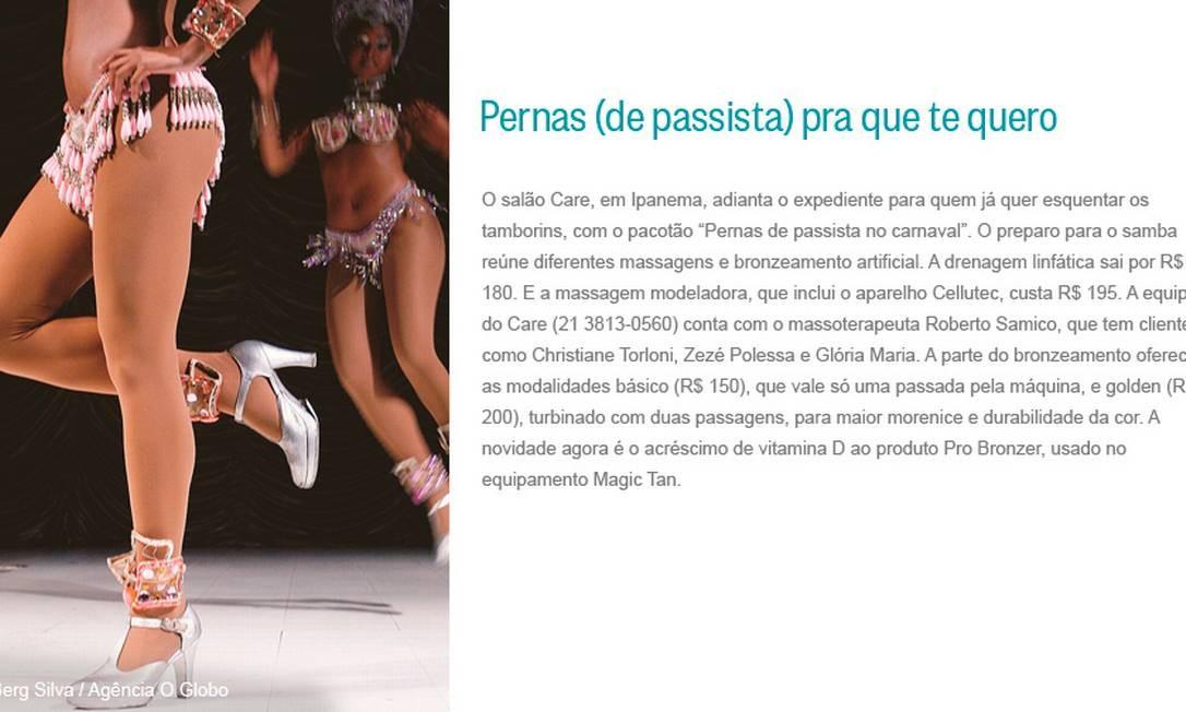 Pernas (de passista) pra que te quero Foto: Berg Silva / Agência O Globo