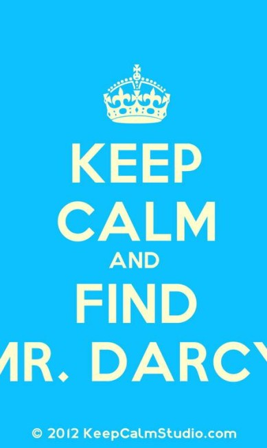 """A """"keep calm"""" mania, baseda em cartazes produzidos pelo governo britânico na época da Segunda Guerra, com os dizeres """"Keep calm and carry on"""" (""""mantenha-se calmo e siga em frente""""), ganhou recentemente sua versão """"darcyniana"""". """"Mantenha-se calma e encontre Mr. Darcy"""", que tal? Terceiro / Divulgação"""