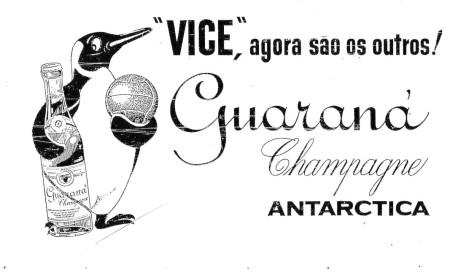 Anúncio do Guaraná Champagne da Antarctica em 03/07/1958 Foto: Arquivo / O Globo