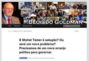 Blog do vice-presidente nacional do PSDB, o ex-governador de São Paulo Alberto Goldman Foto: Reprodução internet