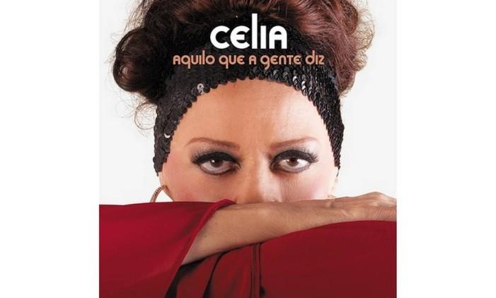 Capa de 'Aquilo que a gente diz', de Celia Foto: Divulgação