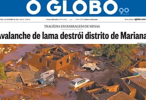 Manchete um dia após a tragédia de Mariana (MG) Foto: Reprodução