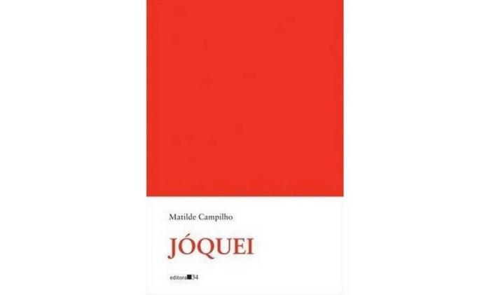 Capa de 'Jóquei', de Matilde Campilho Foto: Reprodução