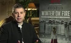 Evgeny Afineevsky, diretor do documentário
