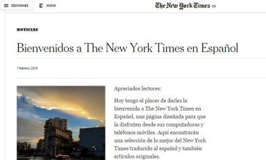 Carta de apresentação do site em espanhol do 'New York Times' Foto: Reprodução