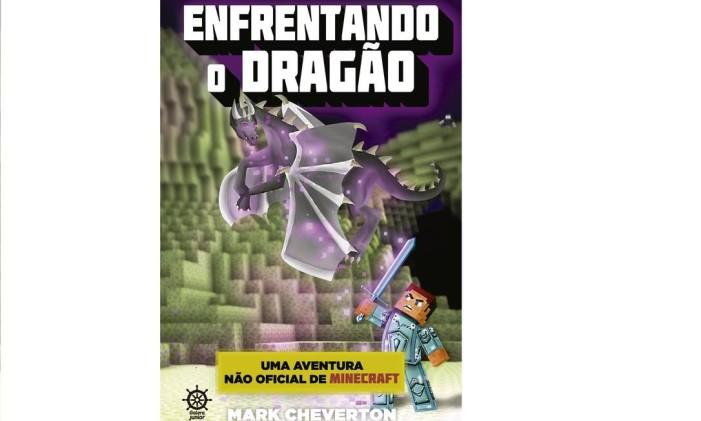 Capa de 'Enfrentando o dragão', que encerra a trilogia de Mark Cheverton inspirada no universo de 'Minecraft' Foto: Divulgação