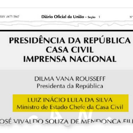 Diário Oficial da União traz o nome de Lula como ministro da Casa Civil Foto: Reprodução