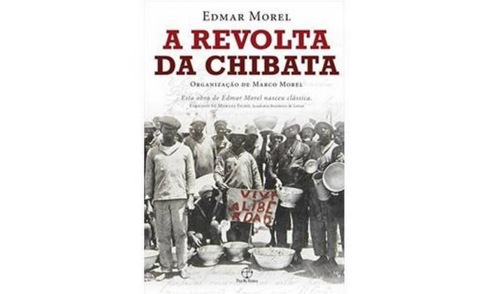 Capa de 'A Revolta da Chibata' Foto: Reprodução