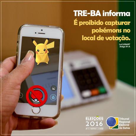 Campanha do TRE da Bahia proíbe capturar pokémons em locais de votação Foto: Reprodução