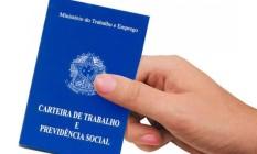 Carteira de Trabalho e Previdência Social Foto: Reprodução
