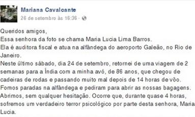 Denúncia na rede social: relato foi publicado no Facebook Foto: Reprodução / Internet