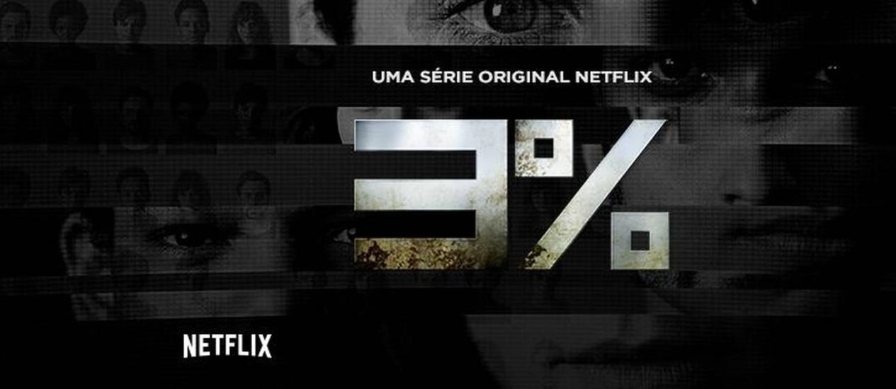'3%' será a primeira série brasileira original da Netflix Foto: Reprodução