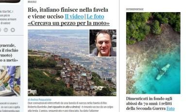 Morte do turista italiano foi destacada no jornal 'Corriere della Serra' Foto: Reprodução